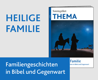 THEMA Heilige Familie
