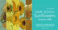 Van Gogh Sunflowers Facebook live