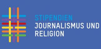 Stipendienprogramm »Journalismus & Religion«
