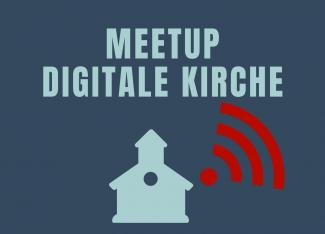 Meetup Digitale Kirche
