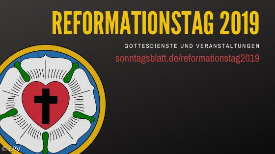 Reformationstag Veranstaltungen
